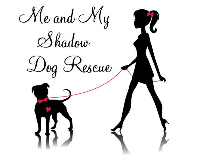 Me and My Shadow Dog Rescue, Inc.