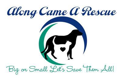 Along Came A Rescue Inc.