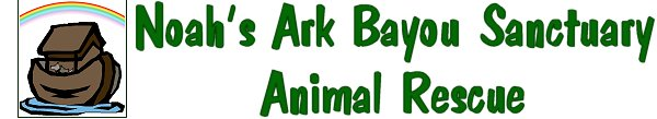 N.A.B.S. (Noah's Ark Bayou Sanctuary Animal Rescue)