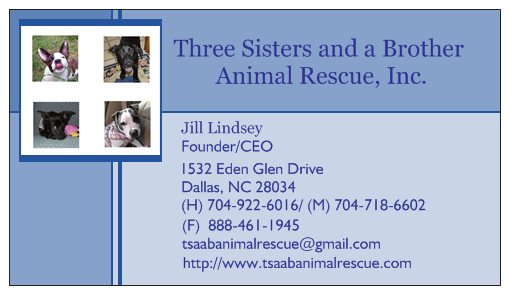 Three Sisters and a Brother Animal Rescue, Inc.